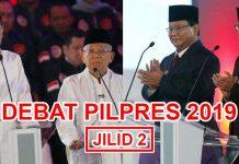 DEBAT PILPRES 2019 JILID 2